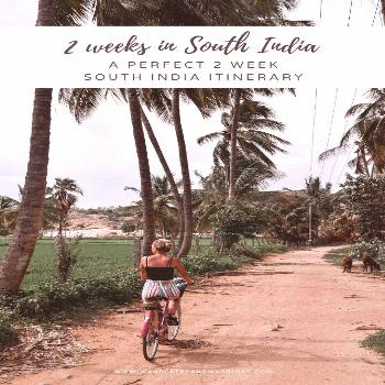 2 Weeks In South India – The Perfect 2 Week South India Itinerary Kerala Hampi Goa India 2 Weeks