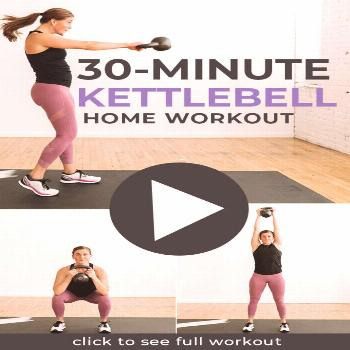 30-Minute Kettlebell HIIT Workout for Women | Nourish Move Love -