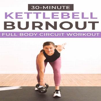 30-Minute Kettlebell HIIT Workout for Women | Nourish Move Love Get a full body burn with this KETT