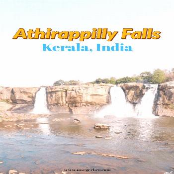 Athirappily Falls Guide - Stunning falls in Kerala, India ⋆ mscgerber Athirappilly Falls are the