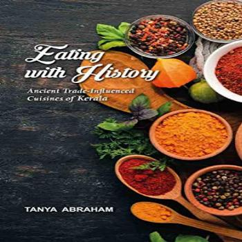 Eating with History: Ancient Trade Influenced Cuisines of