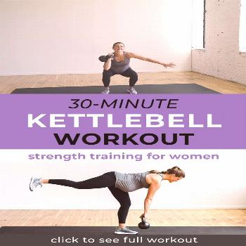Get fit at home with this 30-Minute AMRAP Full Body Kettlebell Workout. These kettlebell exercises