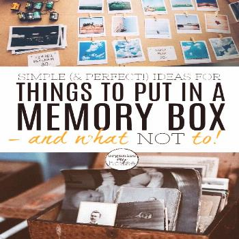If you're stuck on what to put in a memory box that you want to create, then this article will real
