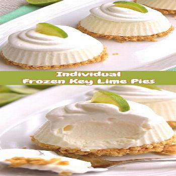 Individual Frozen Key Lime Pies | Various Recipes
