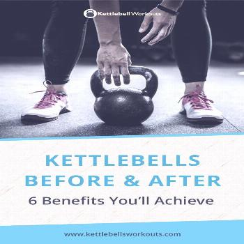 Kettlebell before & after benefits | What results you can expect Kettlebell before & after benefits