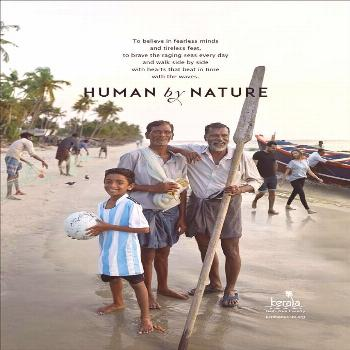 What Makes Kerala Human by Nature? Kerala is a place where you can truly see the power of nature. N
